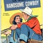 I Met a Handsome Cowboy